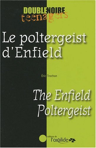 Le poltergeist d'Enfield/The Enfield Poltergeist