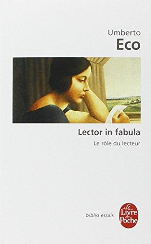 Lector in fabula : Le rôle du lecteur, ou, La coopération interprétative dans les textes narratifs