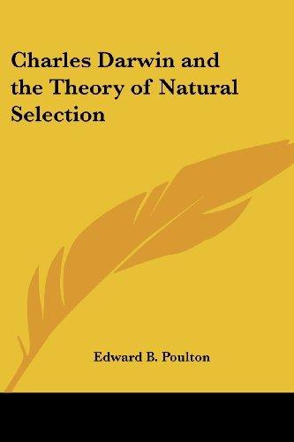 Charles Darwin and the Theory of Natural Selection by Edward B. Poulton (2004-09-20) par Edward B. Poulton