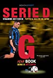 Year Book Serie D 2017/2018 Girone G