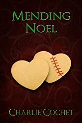 Mending Noel (North Pole City Tales Book 1) (English Edition)