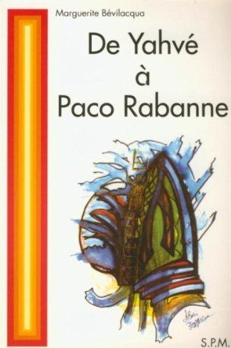 De Yahv  Paco Rabanne : Les preuves de la rincarnation