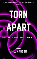 Torn Apart (A Secret Apocalypse Story Book 4)