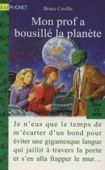 Mon prof a bousillé la planète par Bruce Coville