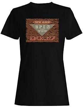 Estamos abiertos para usted 24 7 regalo divertido camiseta de las mujeres d795f