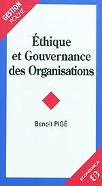 Ethique et gouvernance des organisations de Benoît Pigé
