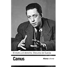 El Revés Y El Derecho. Discurso De Suecia (El Libro De Bolsillo - Bibliotecas De Autor - Biblioteca Camus)