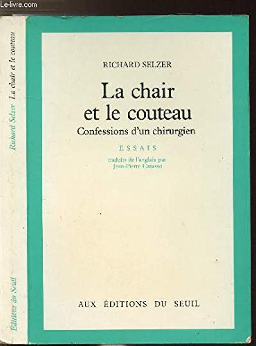 La chair et le couteau par Richard Selzer