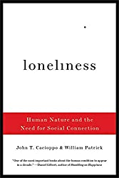 Loneliness – Human Nature and the Need for Social Connection