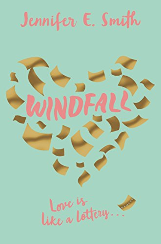 Windfall by [Smith, Jennifer E.]