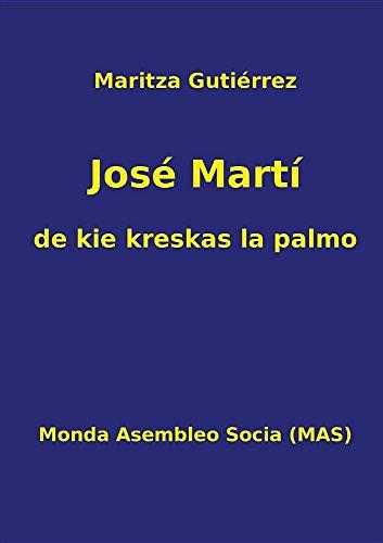 José Martí - de Kie Kreskas La Palmo