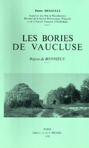 les bories de vaucluse par pierre Desaulle