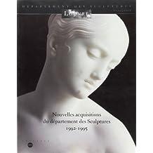 Nouvelles acquisitions du Département des sculptures: 1992-1995