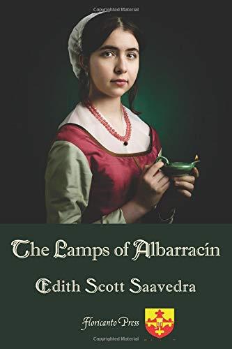 The Lamps of Albarracin por Edith Scott Saavedra