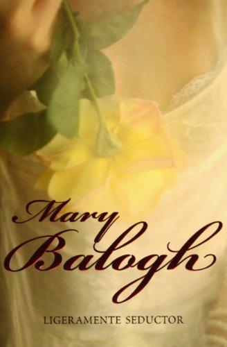 Ligeramente seductor (Bedwyn 4) (ROMANTICA) por Mary Balogh