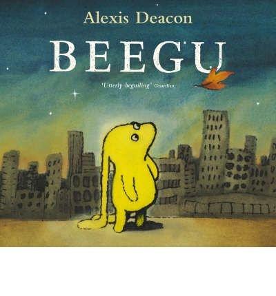 [Beegu] [by: Alexis Deacon]