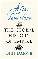 After Tamerlane: The Global History of Empire