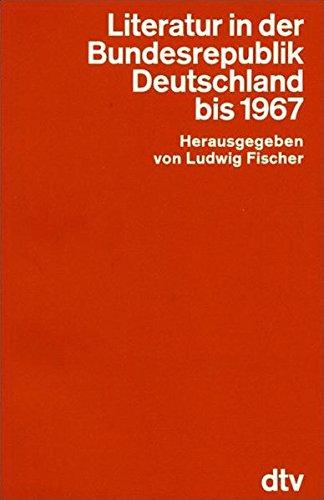 Hansers Sozialgeschichte der deutschen Literatur vom 16. Jahrhundert bis zur Gegenwart: Literatur in der Bundesrepublik Deutschland bis 1967 (dtv Fortsetzungsnummer 0)