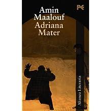 Adriana Mater: Libreto (Alianza Literaria (Al))