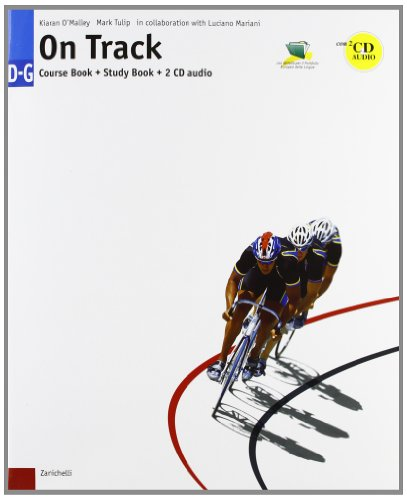 On track. Blocco Course Book D-G-Study Book D-G. Per le Scuole superiori. Con 2 CD Audio
