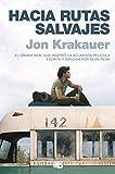 7. Hacia rutas salvajes - Jon Krakauer :arrow: 1996