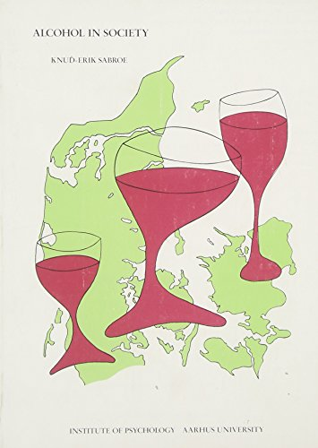 Alcohol in Society: Attitudes, Policies and Programmes in Denmark (Bücher Trade-in-programm)