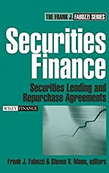 Securities Finance: Securities Lending and Repurchase Agreements by Frank J. Fabozzi (2005-08-08)