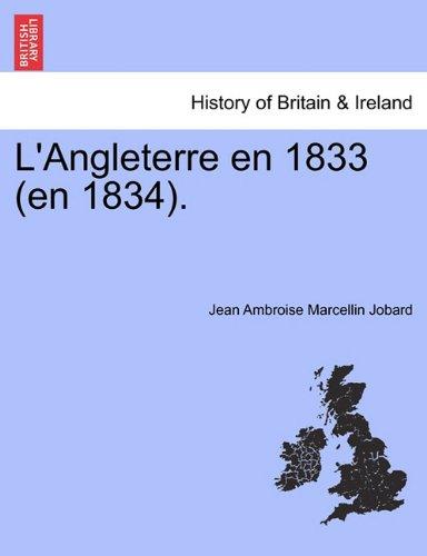 L'Angleterre En 1833 (En 1834). par Jean Ambroise Marcellin Jobard