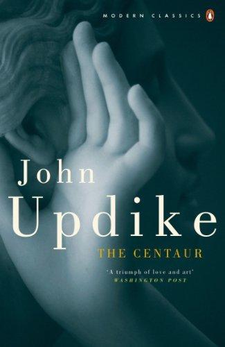 The Centaur (Penguin Modern Classics) (English Edition)