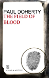 Field of Blood: A Brother Athelstan Medieval Mystery 9