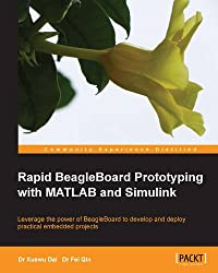 Rapid BeagleBoard Prototyping with MATLAB and Simulink