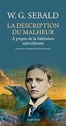 La Description du malheur : A propos de la littérature autrichienne