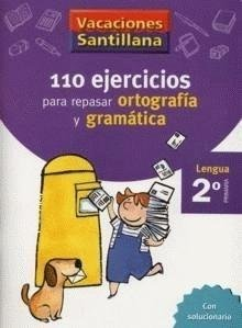 Vacaciones Santillana, lengua, ortografía y gramática, 2 Educación Primaria. Cuaderno por Varios autores