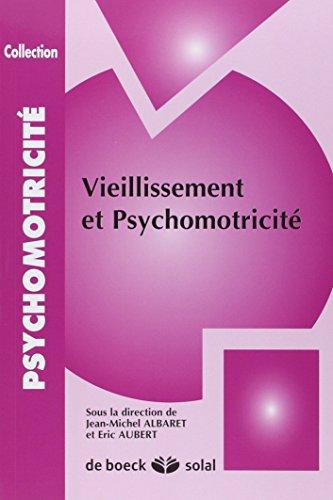 Vieillissement et psychomotricité