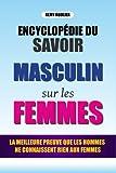 Telecharger Livres L Encyclopedie Du Savoir Masculin Sur Les Femmes La Meilleure Preuve Que Les Hommes Ne Connaissent Rien Aux Femmes Livre Vide (PDF,EPUB,MOBI) gratuits en Francaise