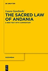 The Sacred Law of Andania: A New Text With Commentary