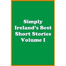 Simply Ireland's Best Short Stories Volume I (English Edition)