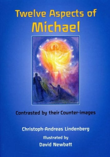 Twelve Aspects of Michael: Contrasted by Their Counter-Images