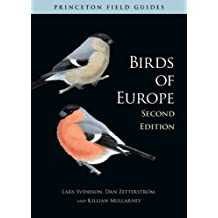 Birds of Europe: Second Edition (Princeton Field Guides)