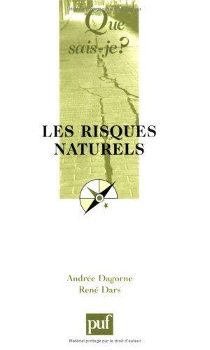 Les risques naturels by Andrée Dagorne (2005-05-02) par Andrée Dagorne;René Dars