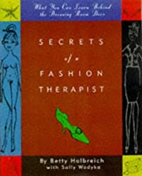 Secrets of a Fashion Therapist by Betty Halbreich (1998-05-31)