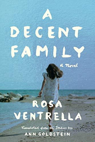 A Decent Family: A Novel (English Edition)