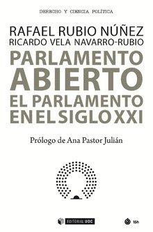 Parlamento abierto por Ricardo; Rubio Núñez, Rafael Vela Navarro-Rubio