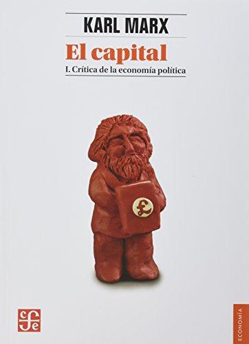 El Capital I. Crítica de la economía política. Nueva traducción de Wenceslao Roces: 1