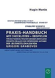 Praxishandbuch mit Checklisten + Beispielen für die Steuerung privater Vorhaben, beruflicher Projekte und auch von Unternehmen auf Basis der (Business-) Zahlen von Grigori Grabovoi