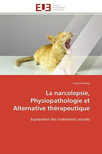 La narcolepsie, physiopathologie et alternative thérapeutique