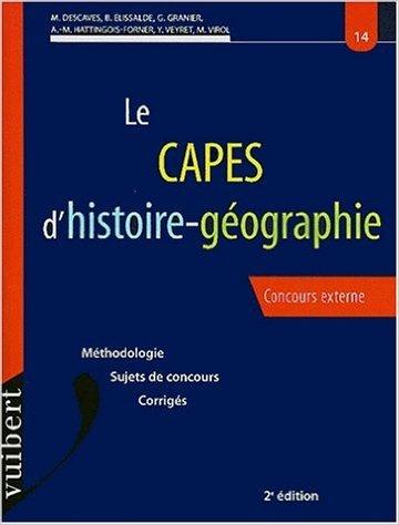 Le CAPES d'histoire-géographie : Méthodologie - sujets de concours - Corrigés de Ellisalde ( 24 novembre 2000 )