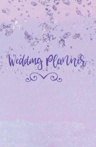Wedding Planner: Purple Notebook, Wedding Planning Notebook, Stylish Purple Bride Journal, Groom, Notes & Ideas for Wedding, Engagement Gift, Wedding ... On the Go Travel Size, Purse Size, 5.25 x 8