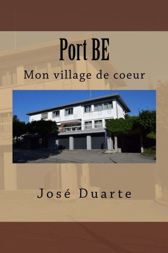 Descargar Libro Port BE: Mon village de coeur de M José Duarte