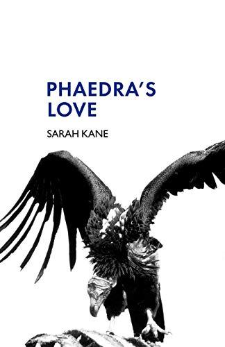 Phaedra's Love di Sarah Kane